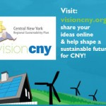 Vision CNY Regional Sustainability Planning Effort seeks Public Input - Potential to Millions in Investment to CNY